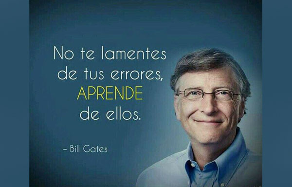 Bill Gates No te lamentes detus errores