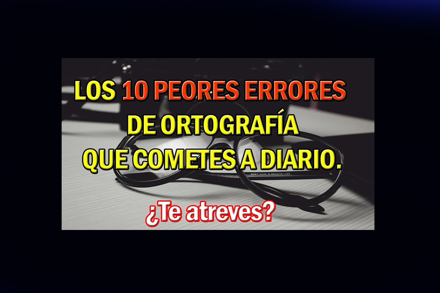 10 peores errores de ortografía Video